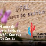 Campus do Sertão completa 9 anos de existência