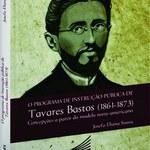 """Projeto de Extensão Olhares de Clio promove Lançamento do Livro: """"O Programa de Instrução Pública de Tavares Bastos"""""""