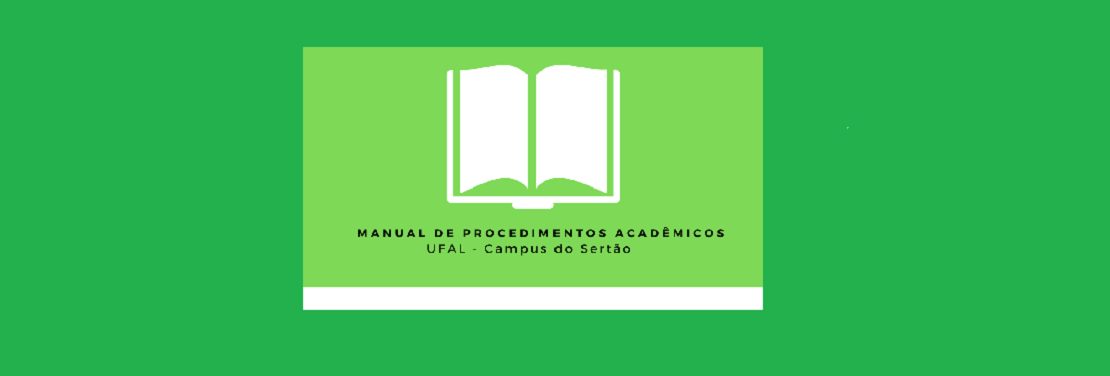 E-book: Manual de Procedimentos Acadêmicos-Campus do Sertão